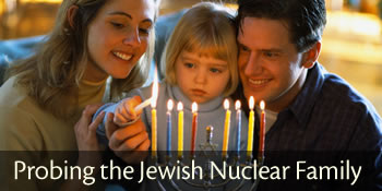 Probing the Jewish Nuclear Family