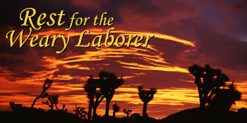 Rest for the Weary Laborer